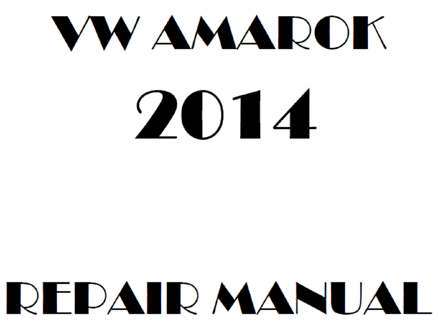 2014 Volkswagen Amarok repair manual