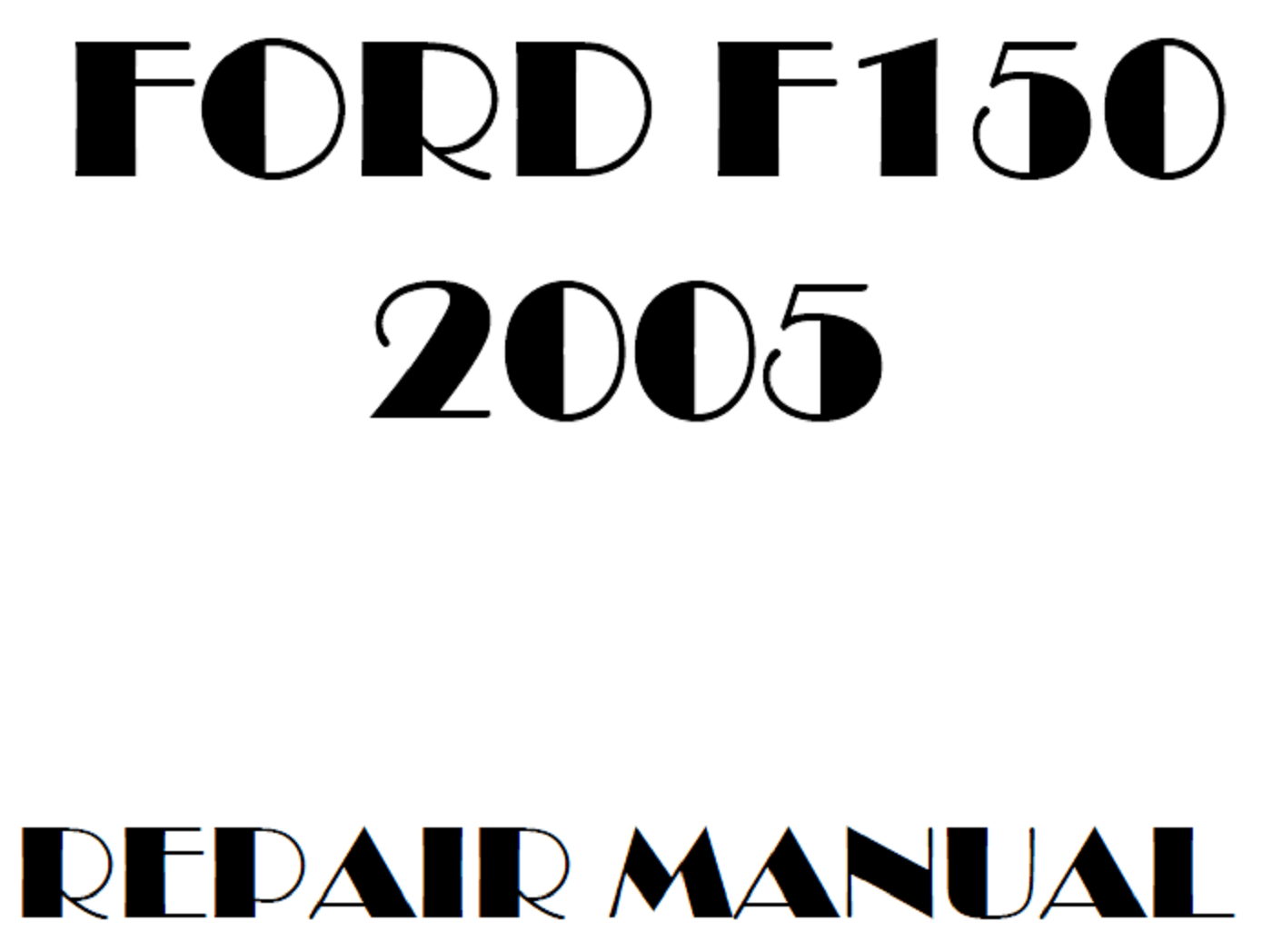 2005 Ford F150 repair manual