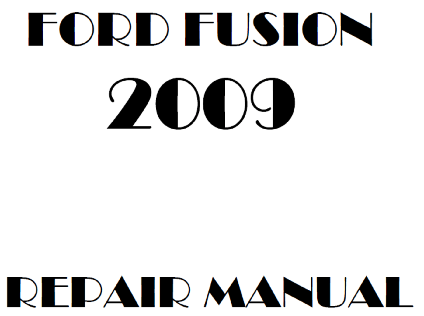 2009 Ford Fusion repair manual