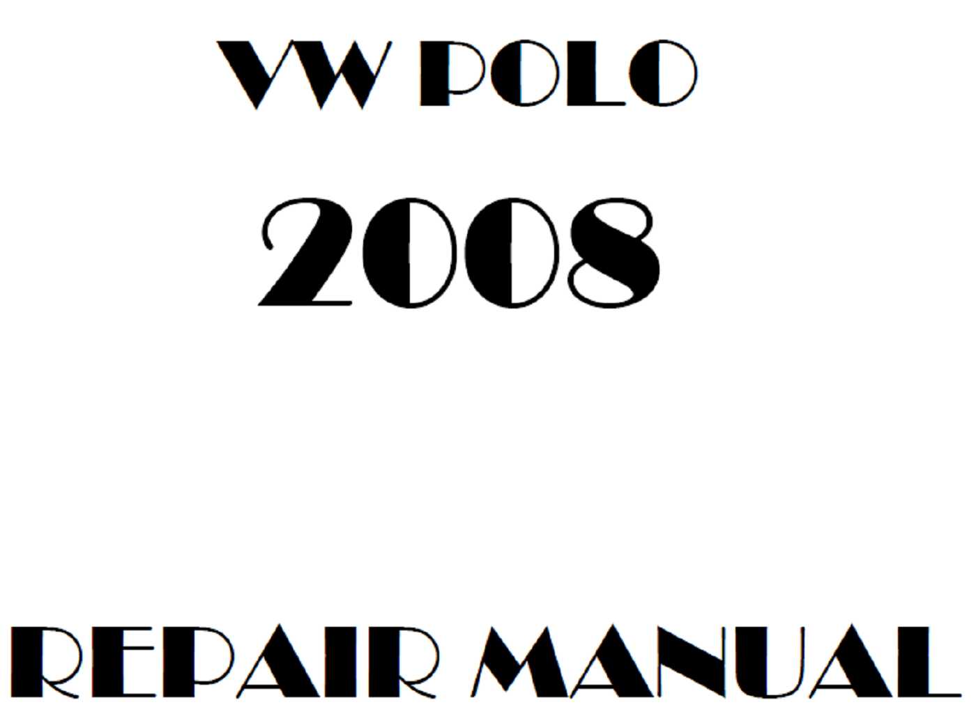 2008 Volkswagen Polo repair manual