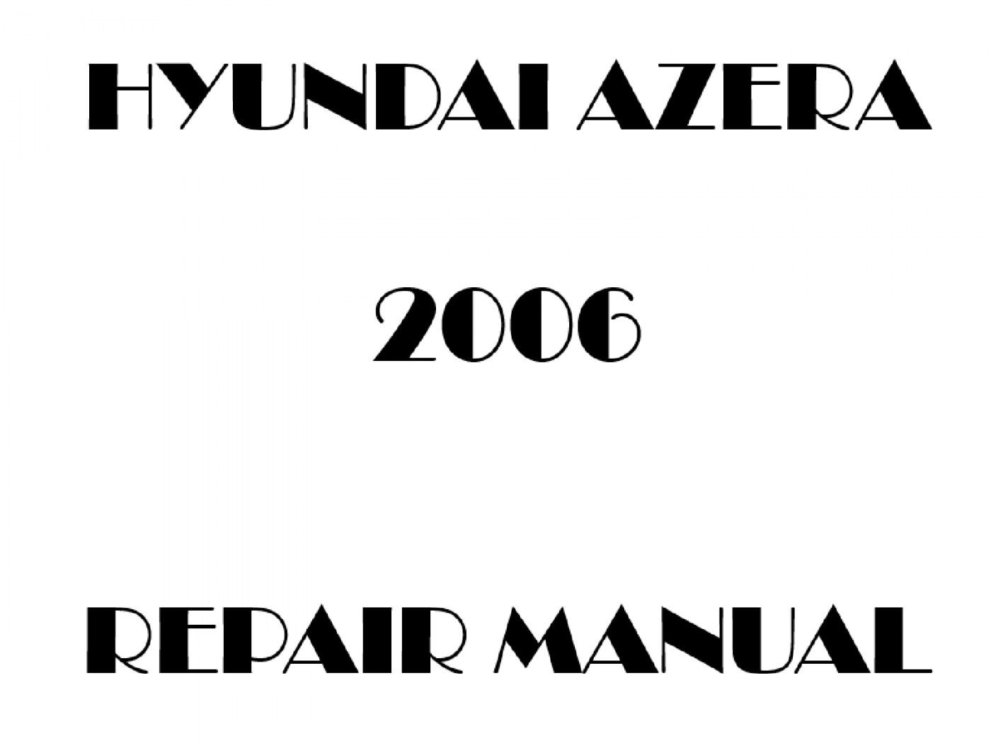 2006 Hyundai Azera repair manual