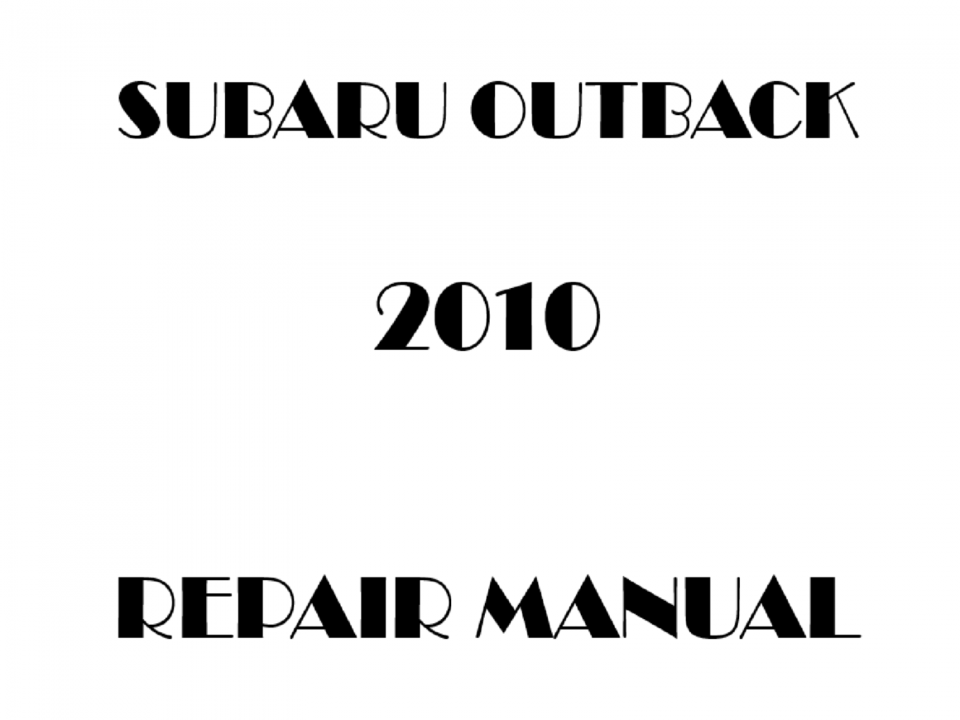 2010 Subaru Outback repair manual
