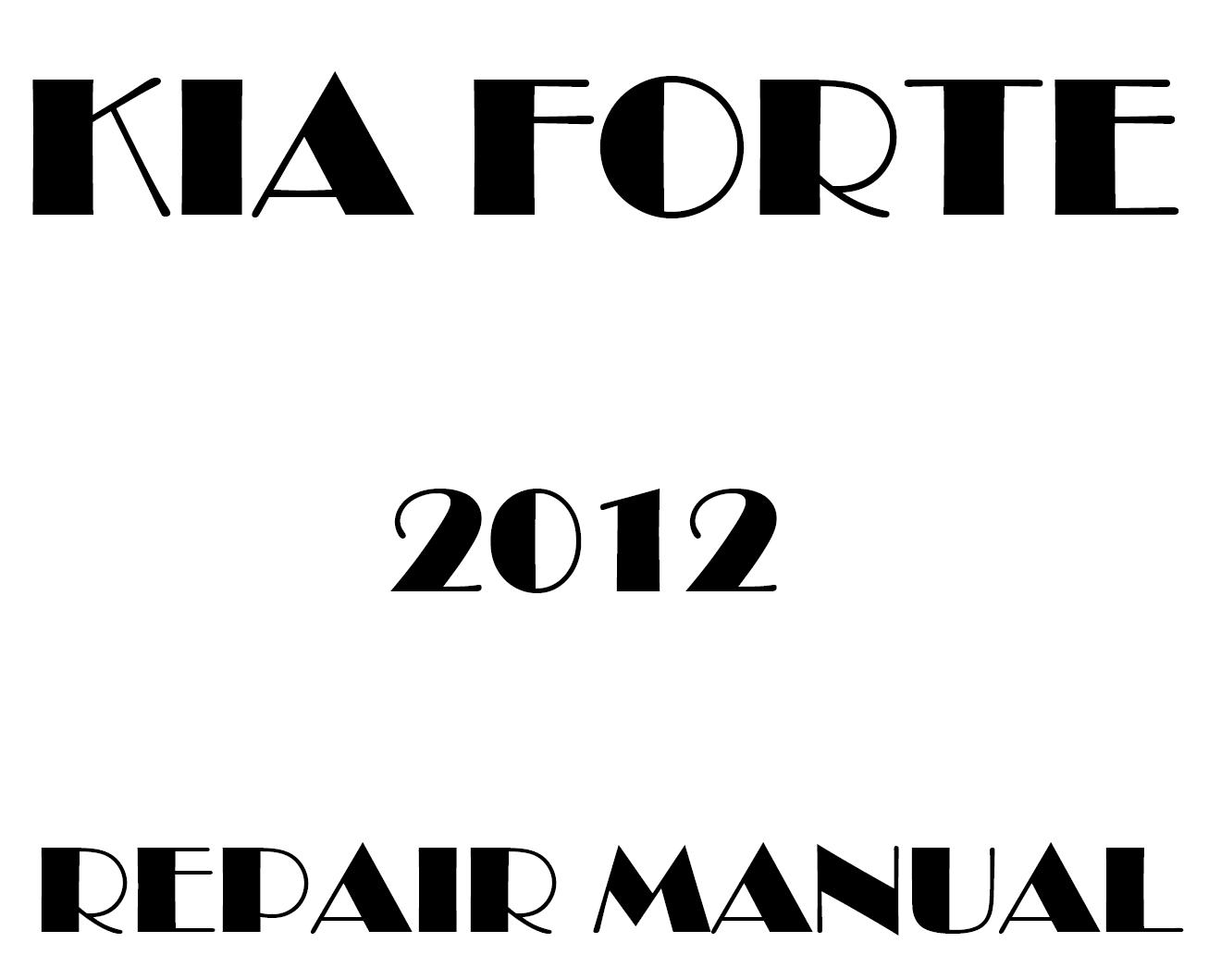 2012 Kia Forte repair manual