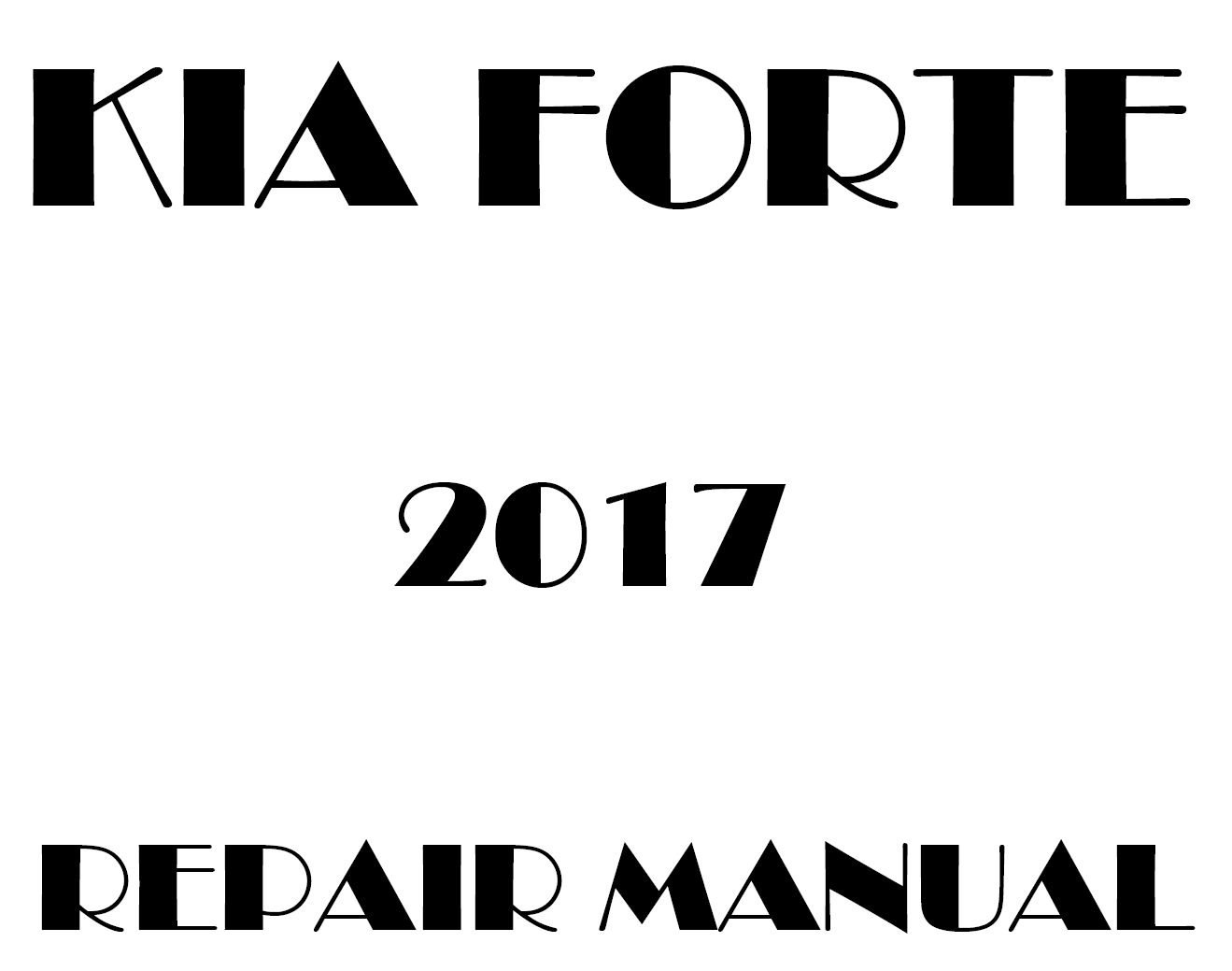 2017 Kia Forte repair manual