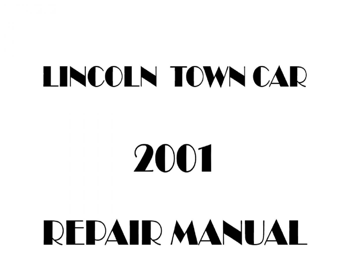 2001 Lincoln Town Car repair manual