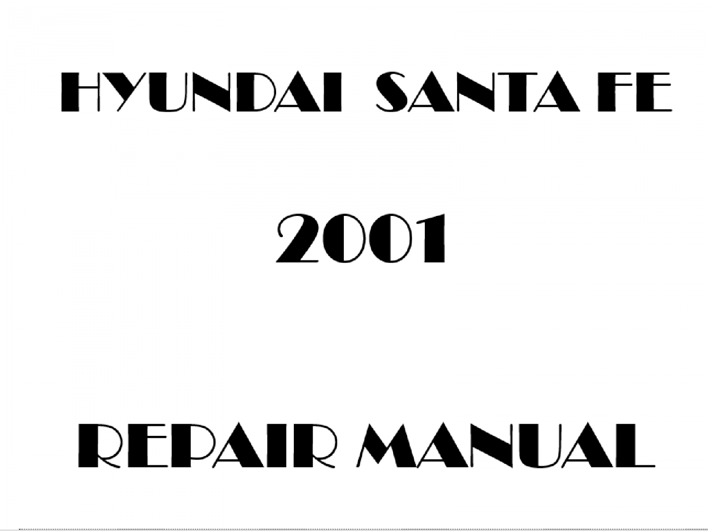 2001 Hyundai Santa Fe repair manual
