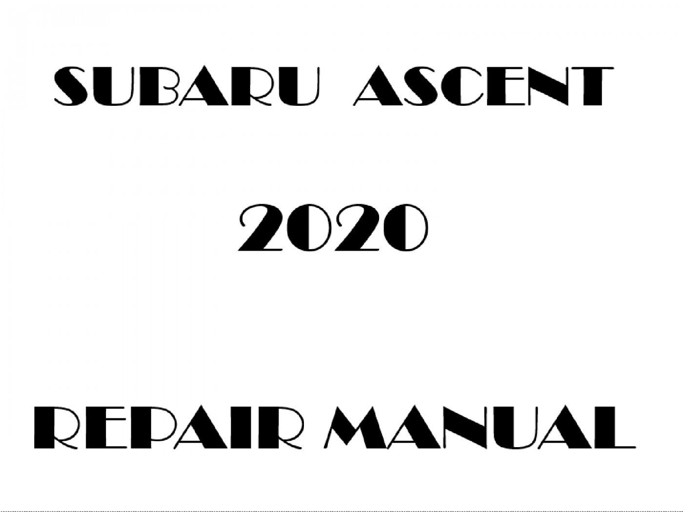 2020 Subaru Ascent repair manual