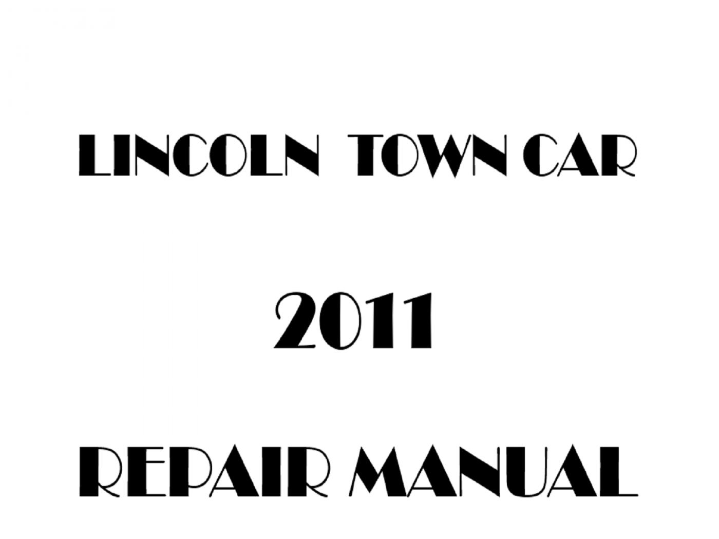 2011 Lincoln Town Car repair manual
