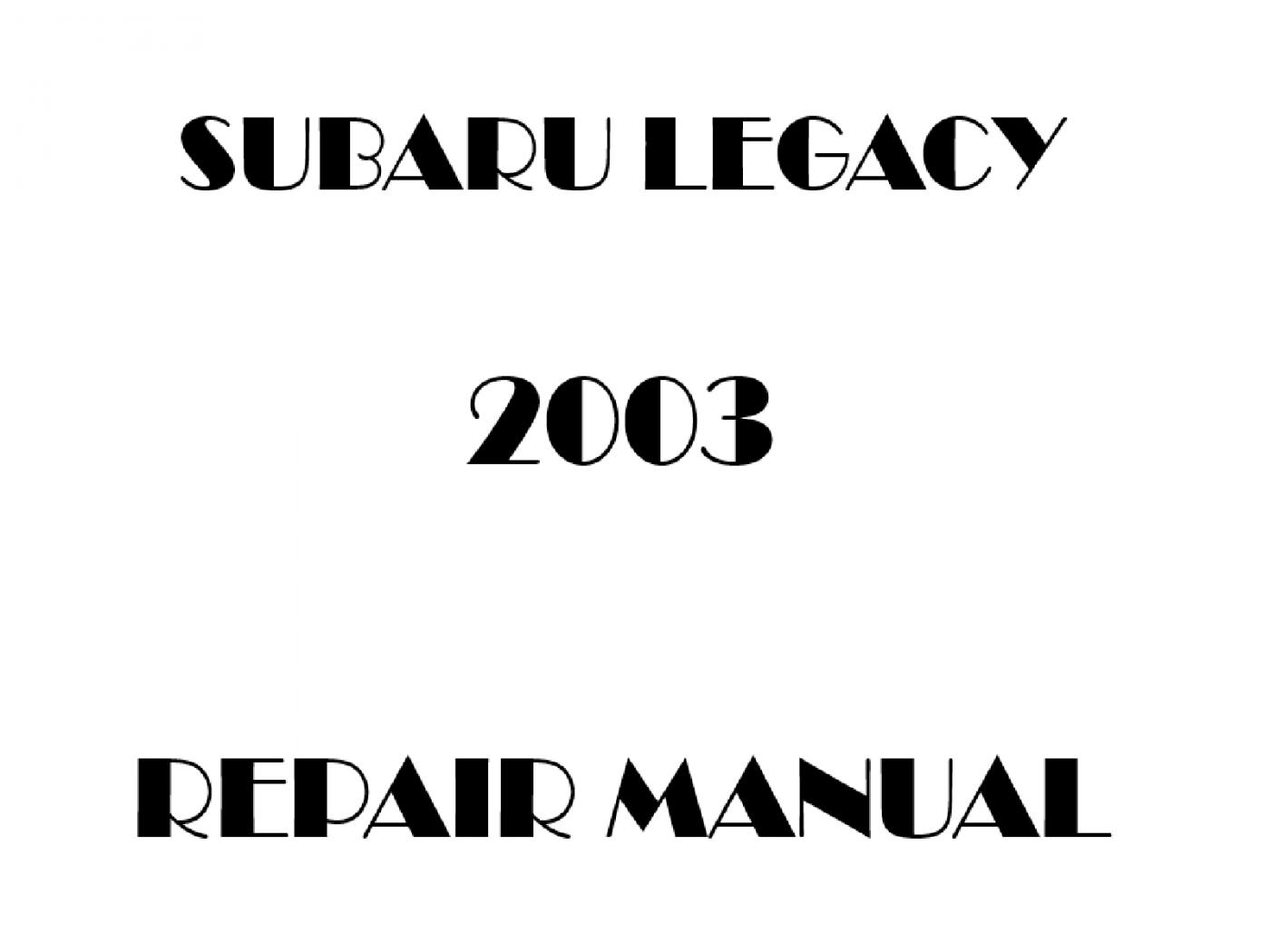 2003 Subaru Legacy repair manual