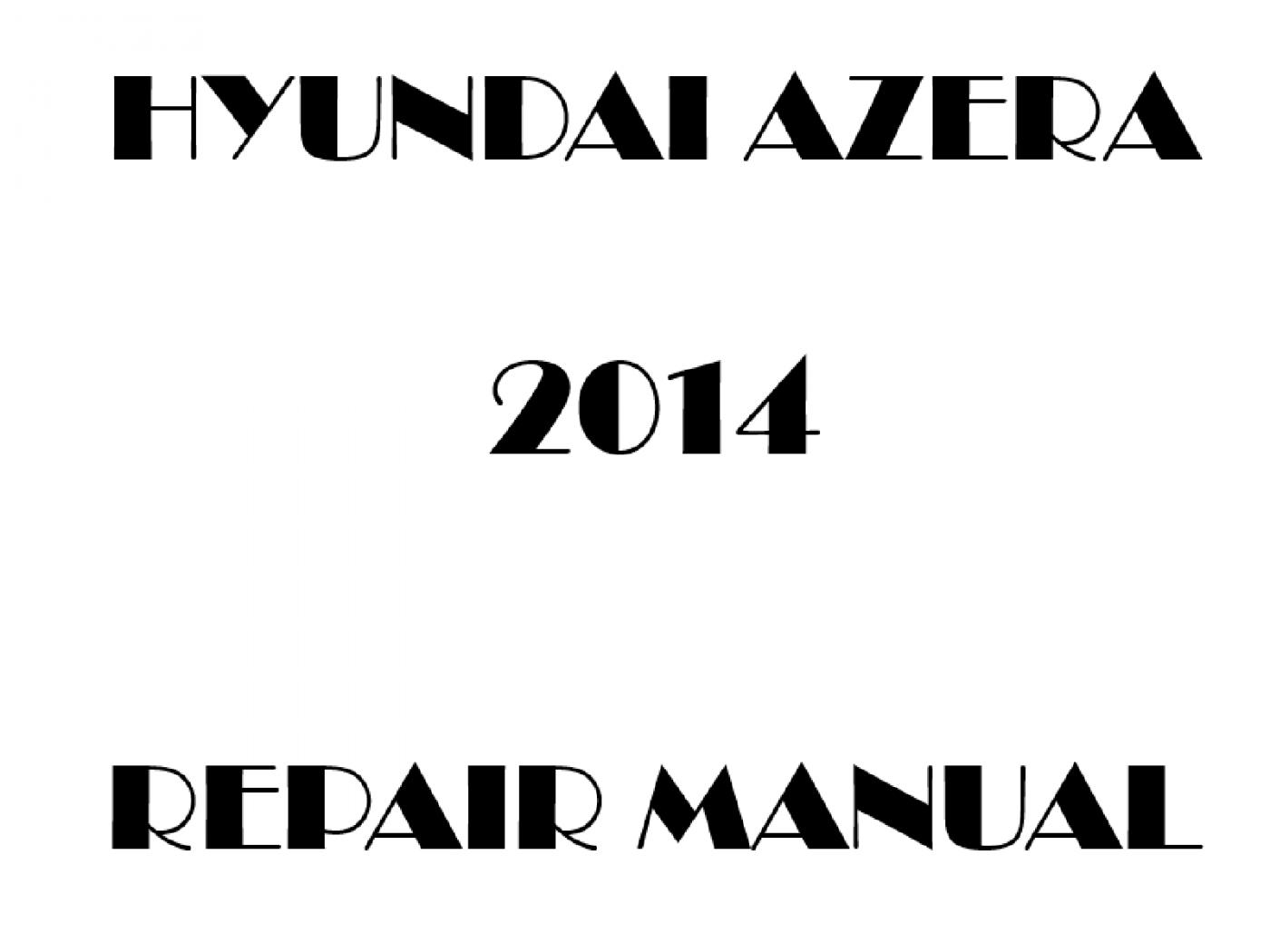 2014 Hyundai Azera repair manual
