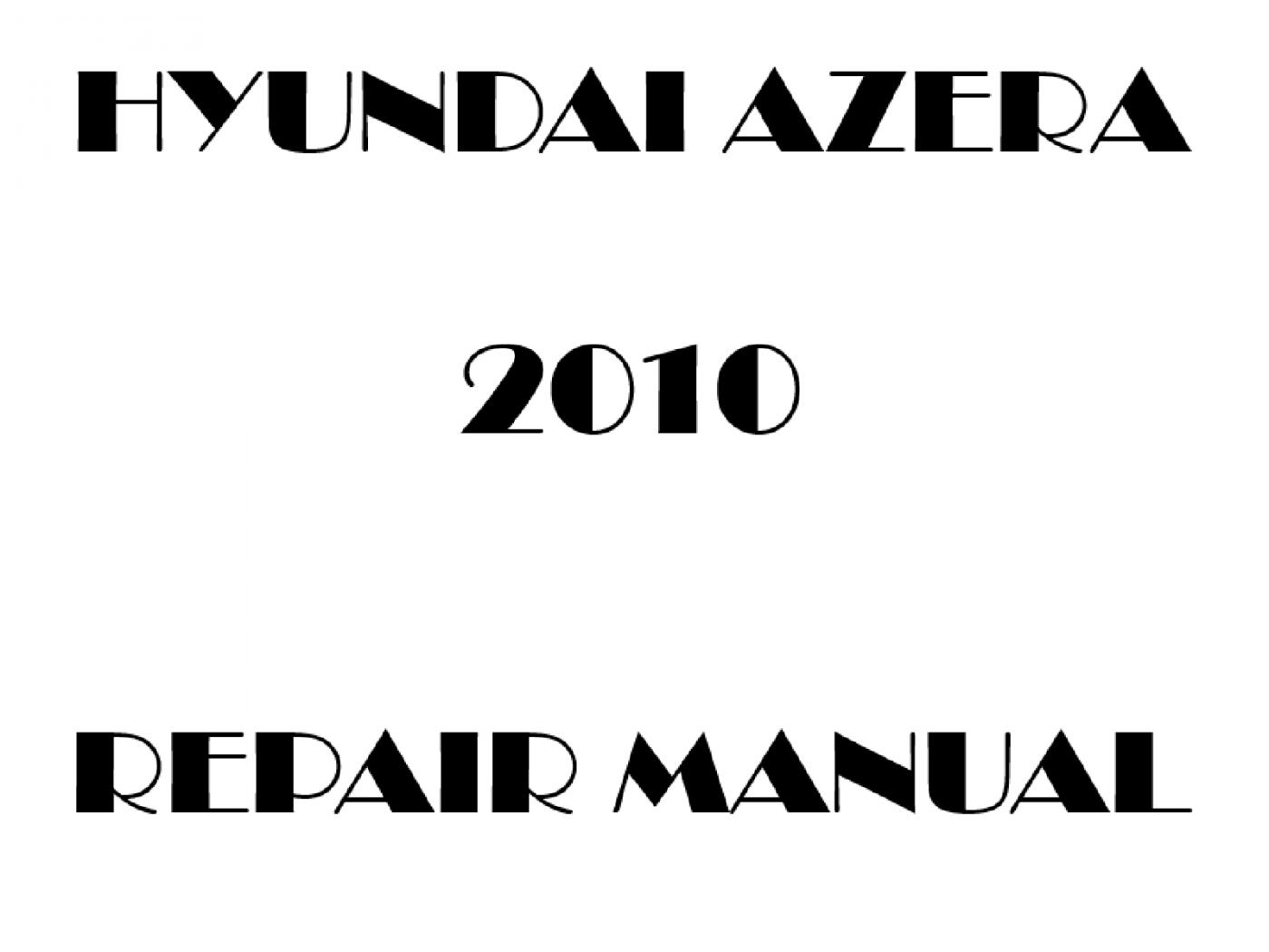 2010 Hyundai Azera repair manual