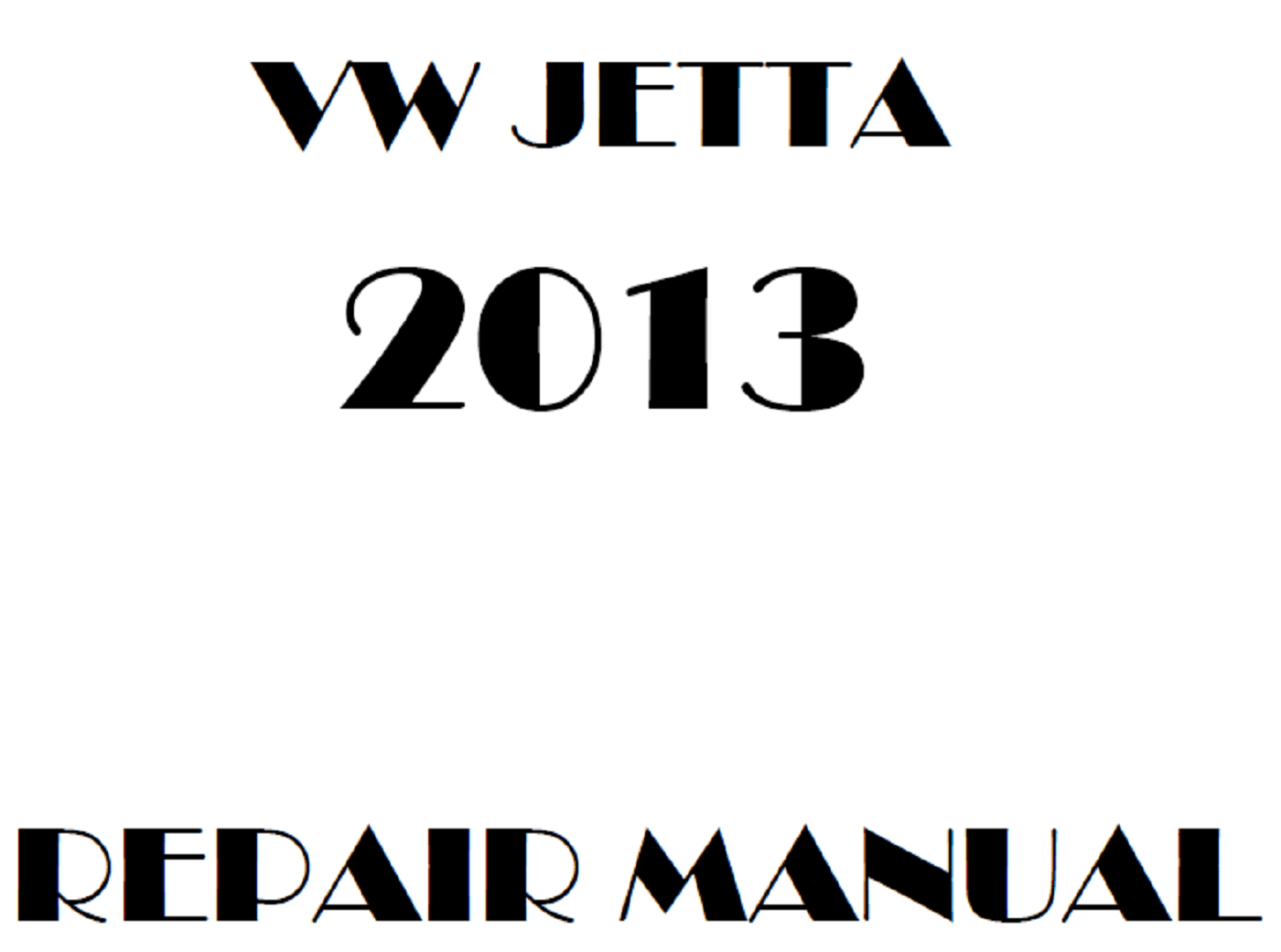 2013 Volkswagen Jetta repair manual