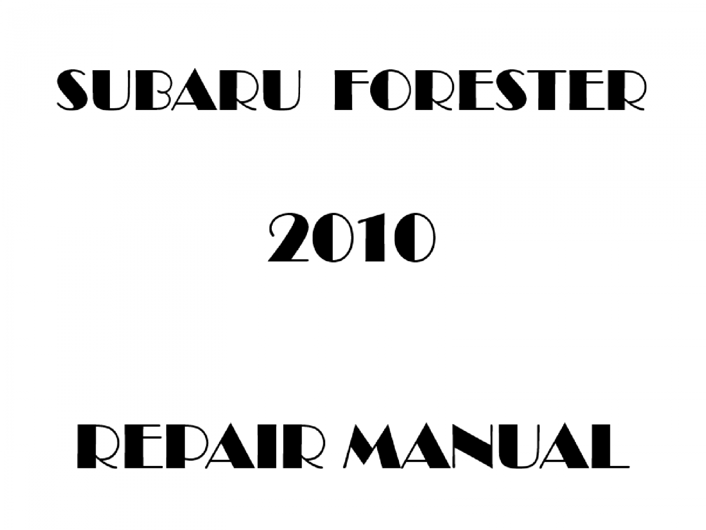 2010 Subaru Forester repair manual