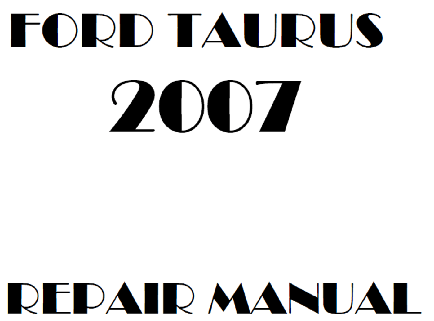 2007 Ford Taurus repair manual