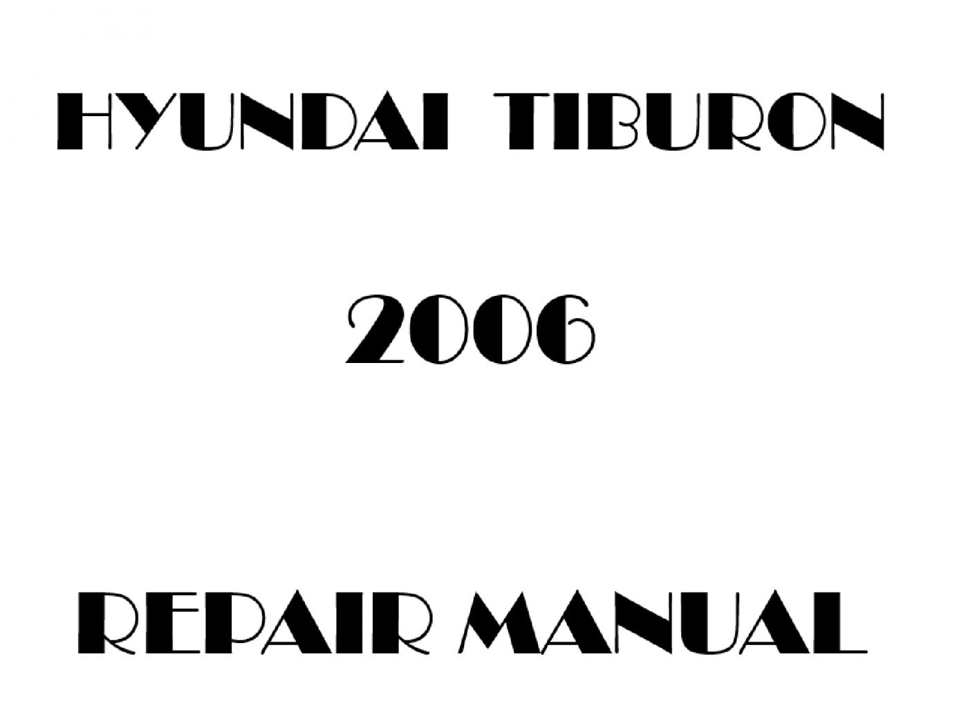 2006 Hyundai Tiburon repair manual