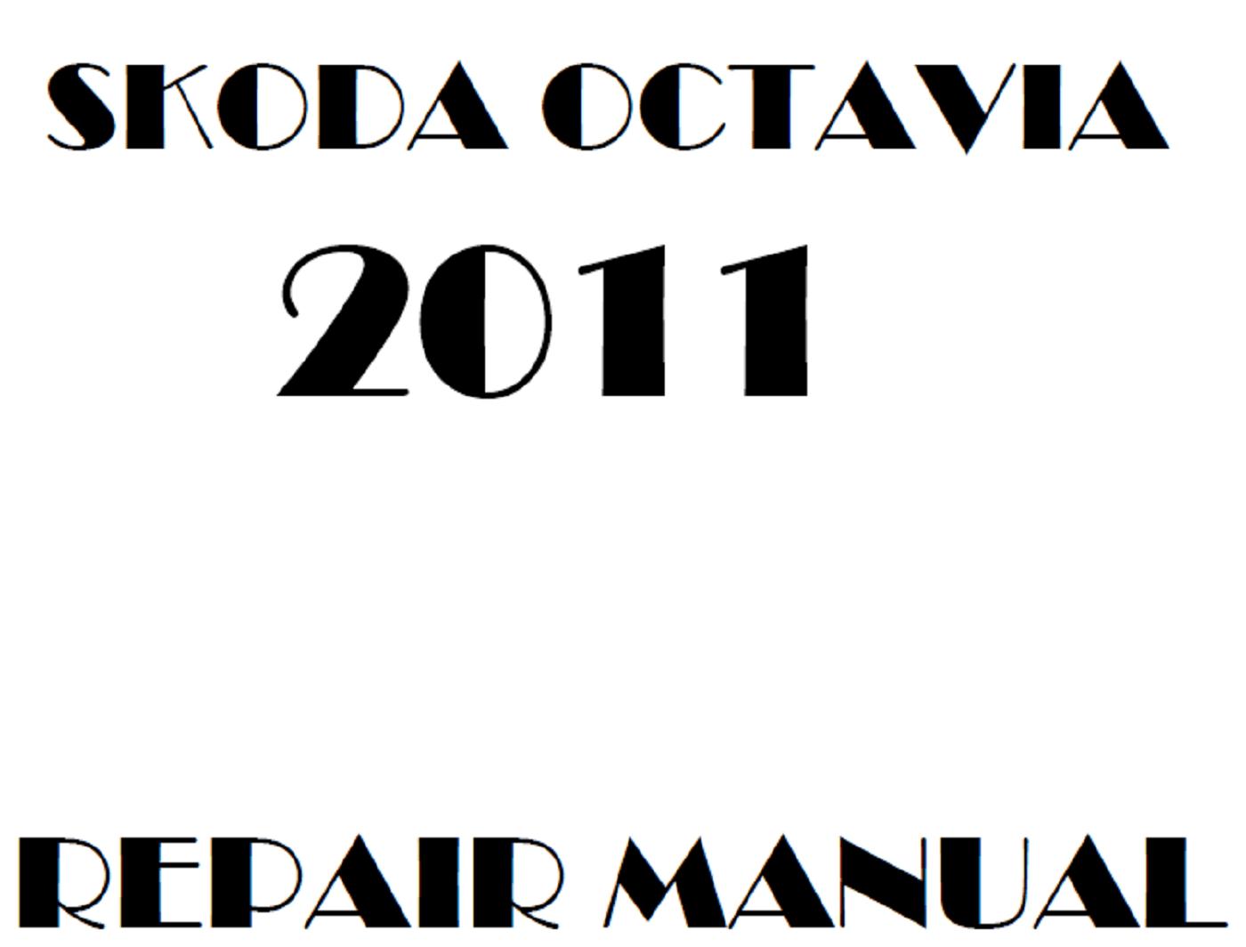 2011 Skoda Octavia repair manual