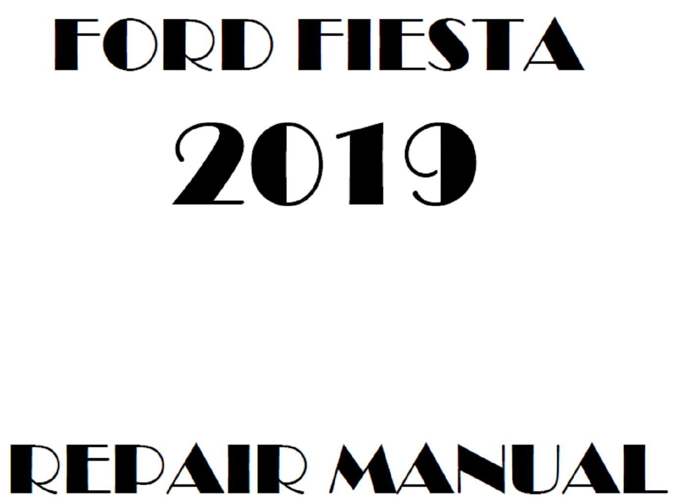 2019 Ford Fiesta repair manual