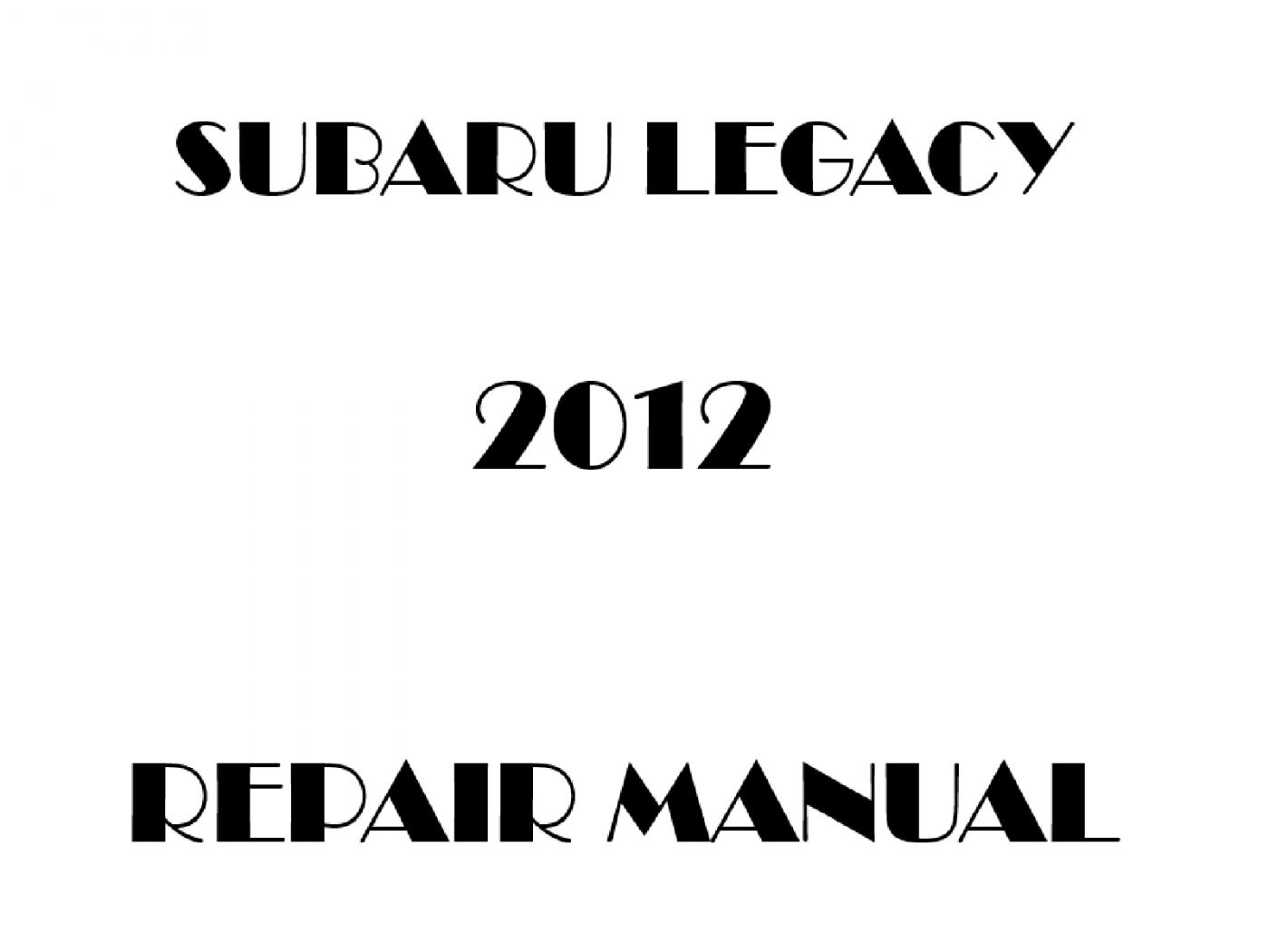 2012 Subaru Legacy repair manual