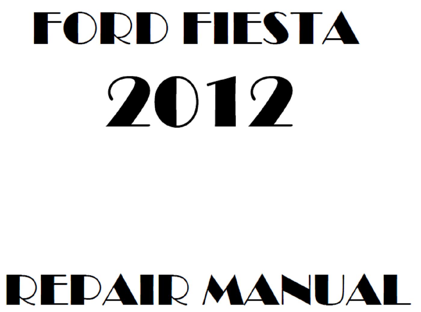 2012 Ford Fiesta repair manual
