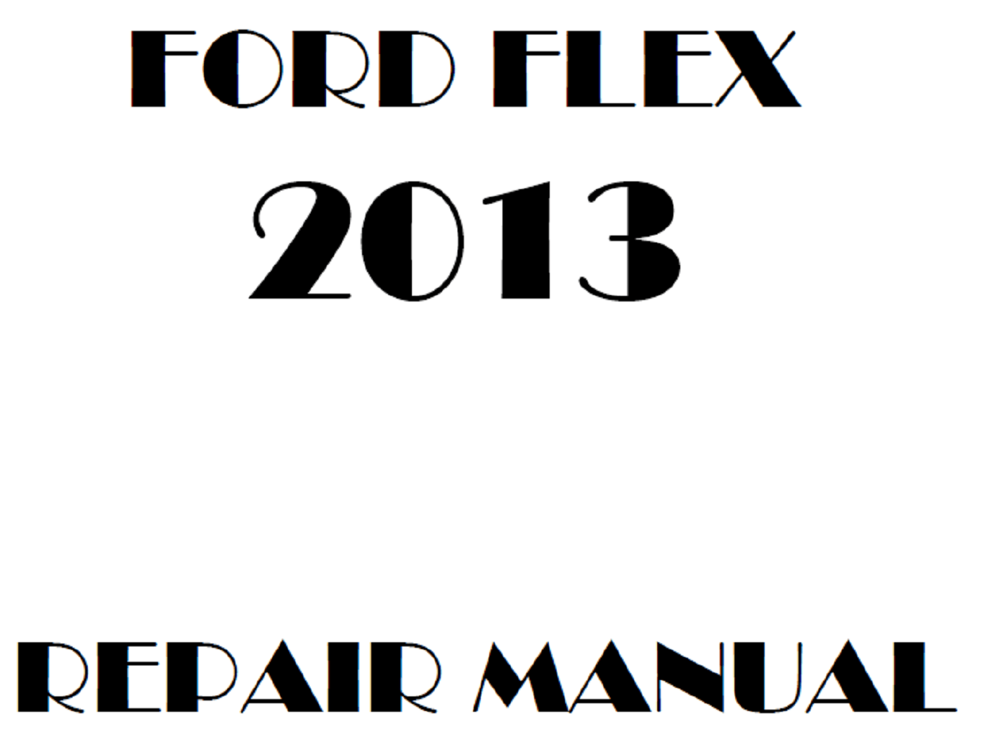 2013 Ford Flex repair manual