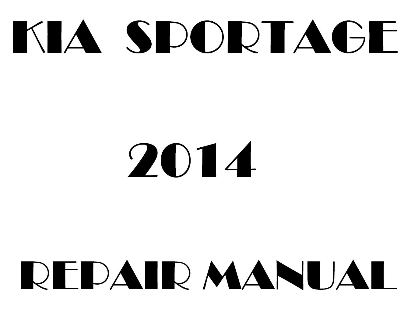 2014 Kia Sportage repair manual