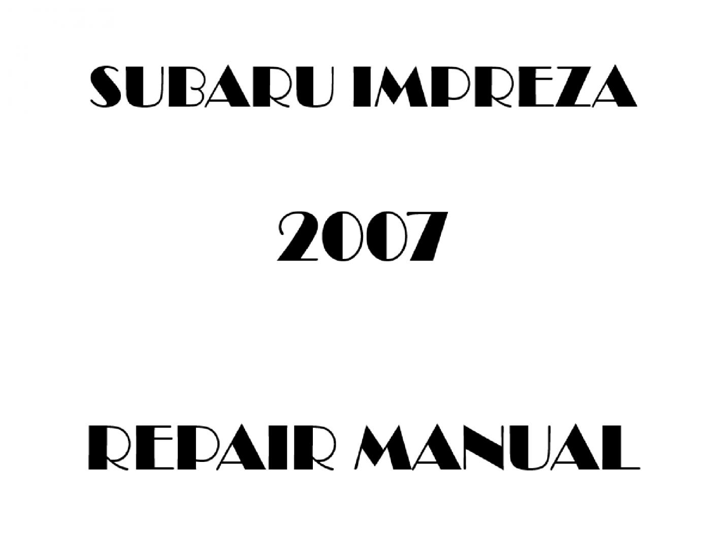 2007 Subaru Impreza repair manual