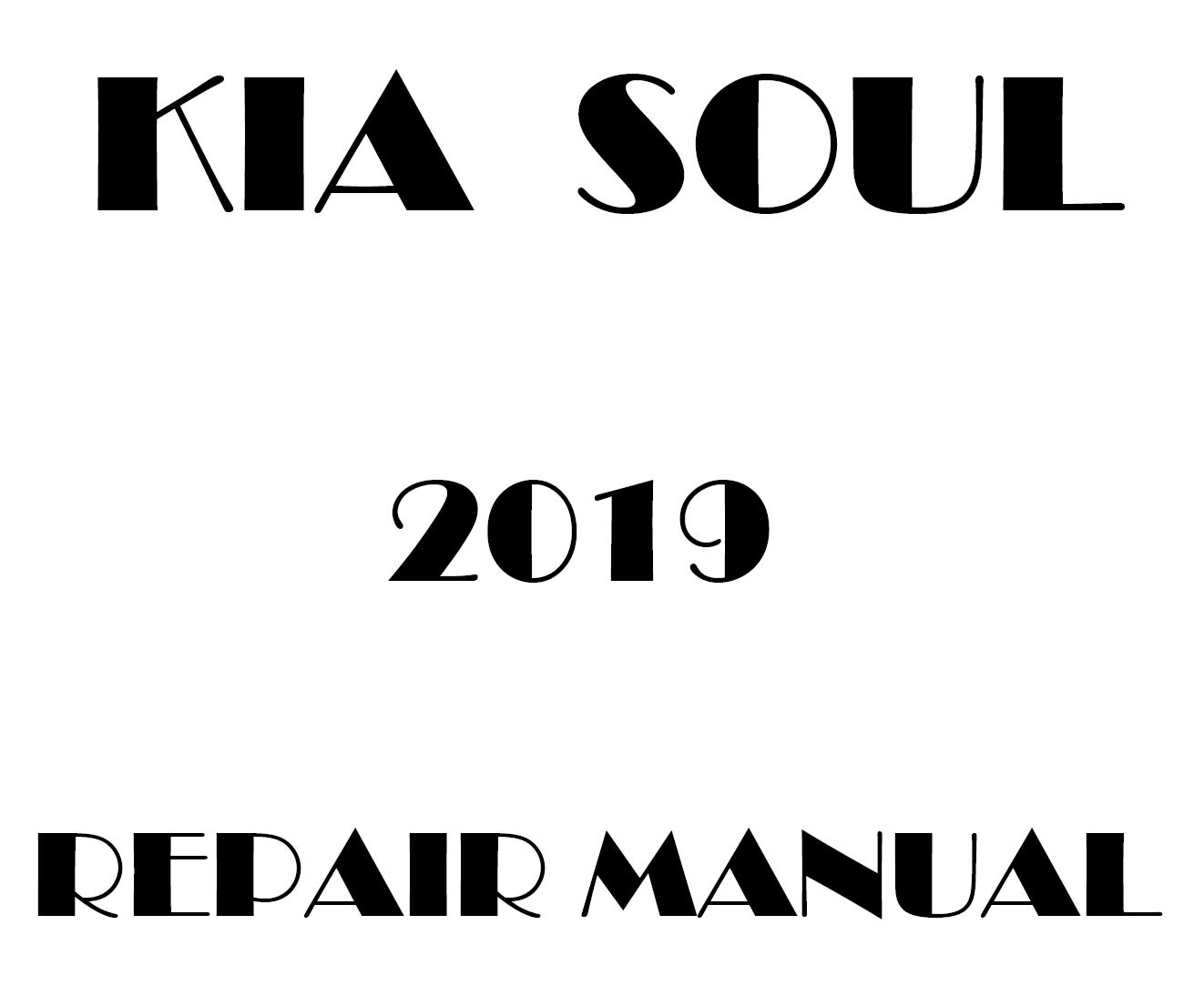 2019 Kia Soul factory repair manual