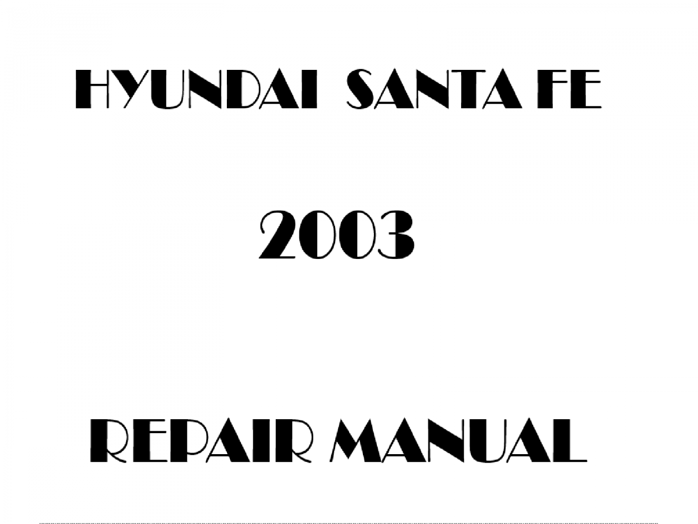 2003 Hyundai Santa Fe repair manual