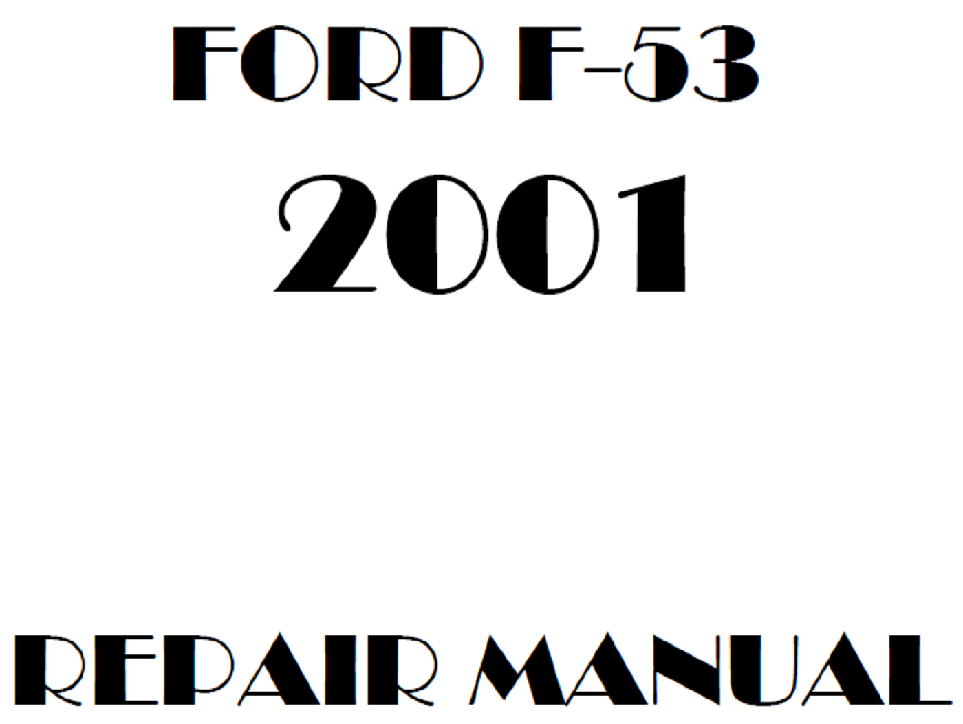 2001 Ford F53 repair manual