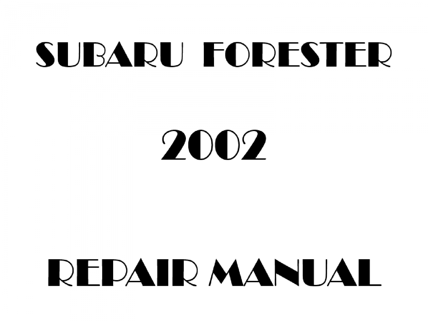 2002 Subaru Forester repair manual