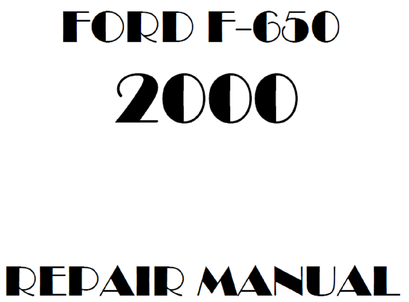 2000 Ford F650 F750 repair manual