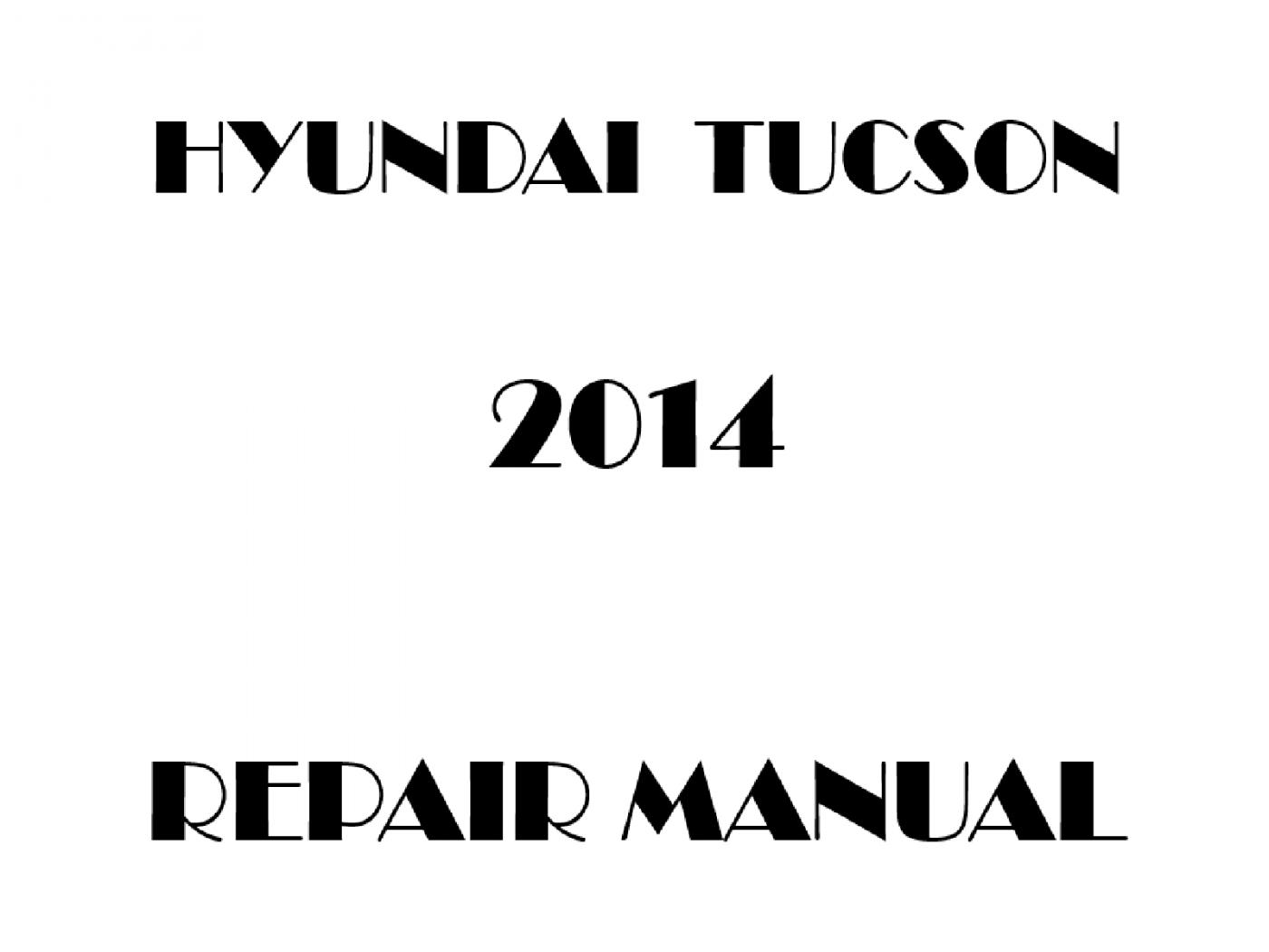 2014 Hyundai Tucson repair manual