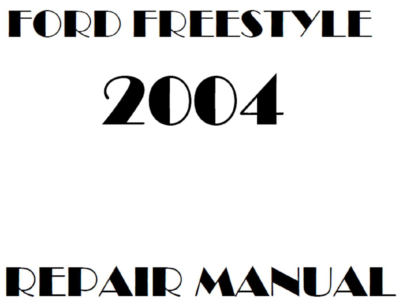 2004 Ford Freestyle repair manual