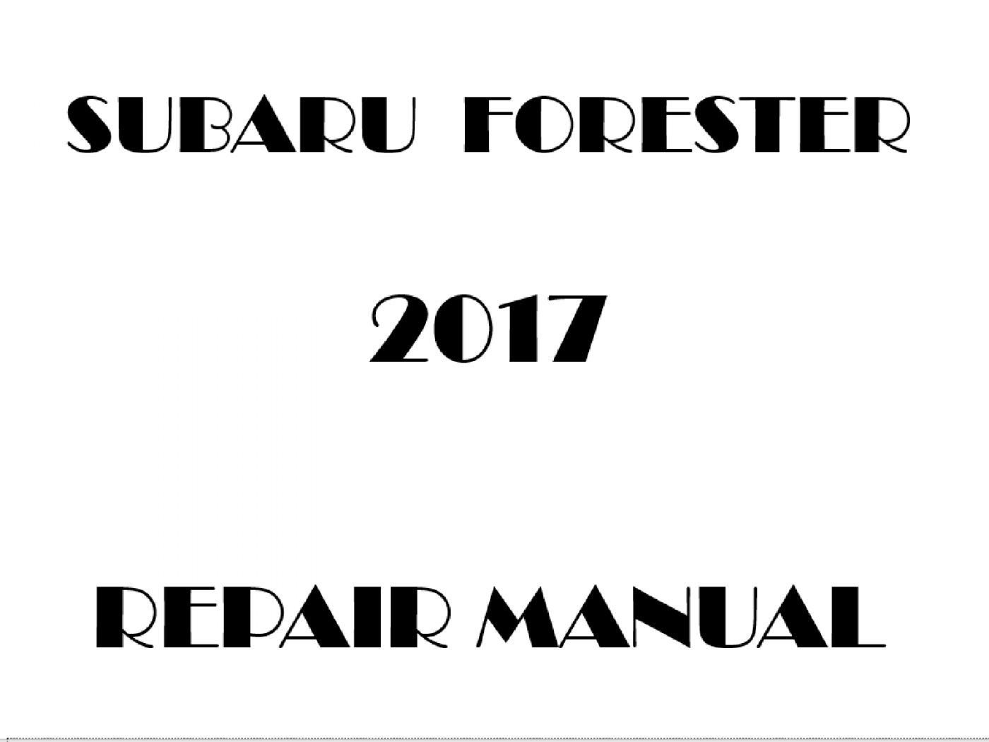 2017 Subaru Forester repair manual