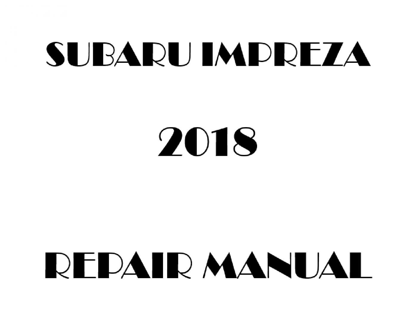 2018 Subaru Impreza repair manual