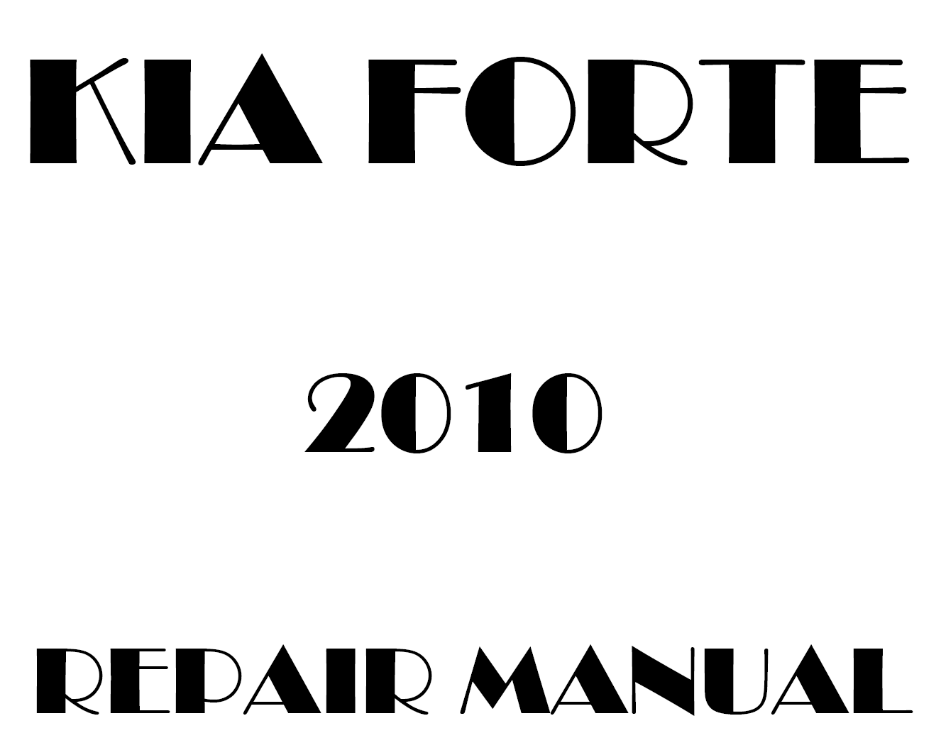 2010 Kia Forte repair manual