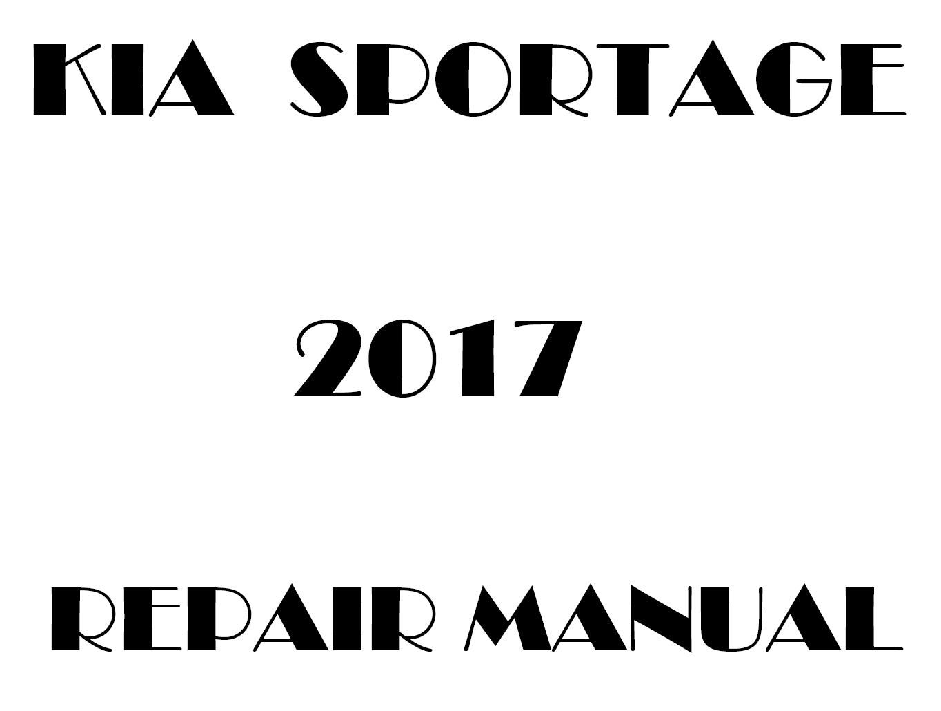 2017 Kia Sportage repair manual