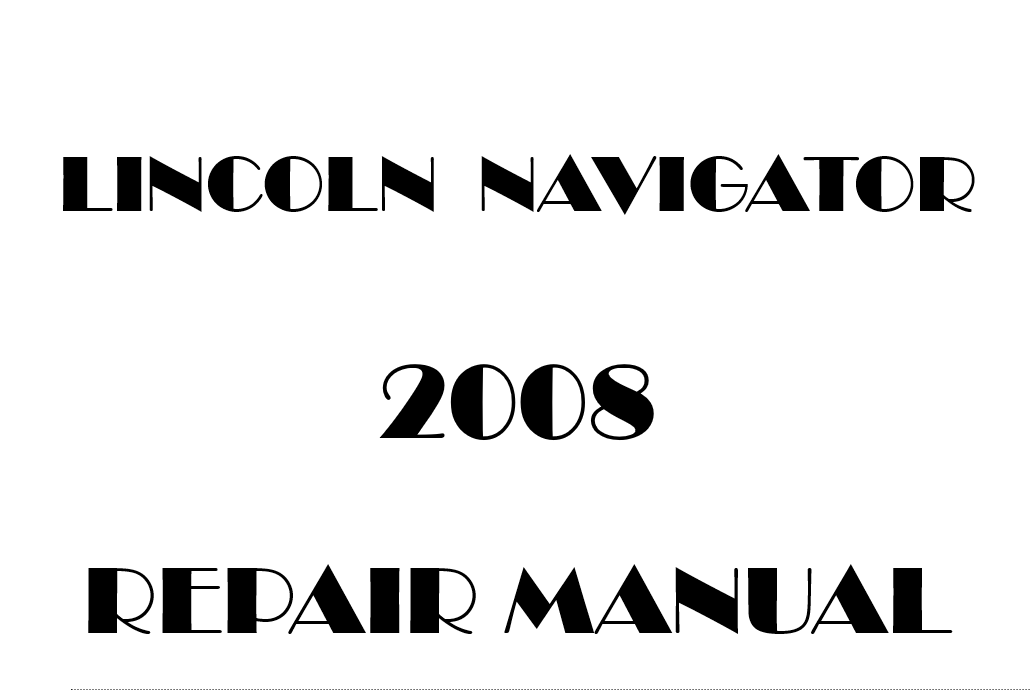 2008 Lincoln Navigator repair manual