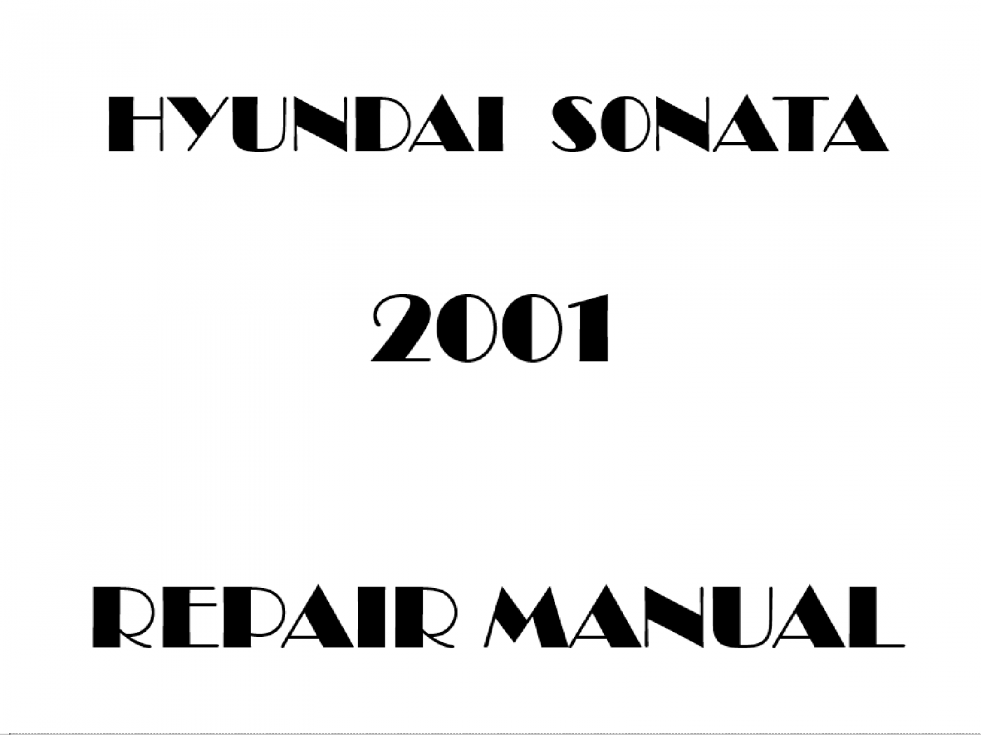 2001 Hyundai Sonata repair manual