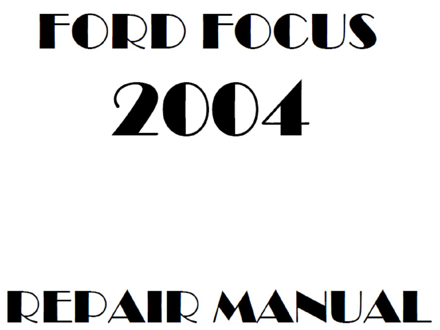 2004 Ford Focus repair manual