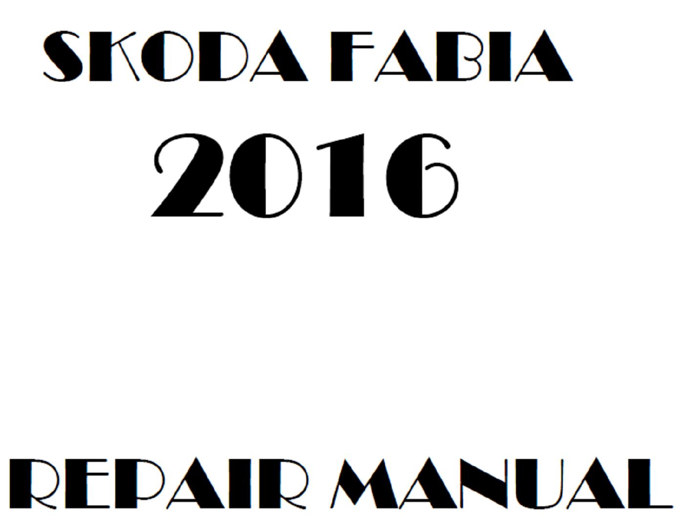 2016 Skoda Fabia repair manual