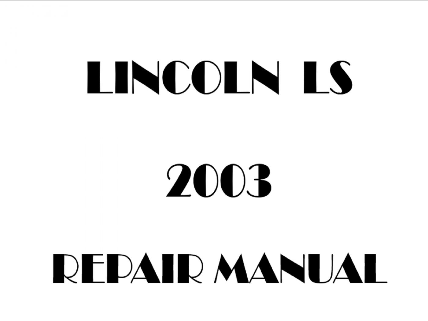 2003 Lincoln LS repair manual