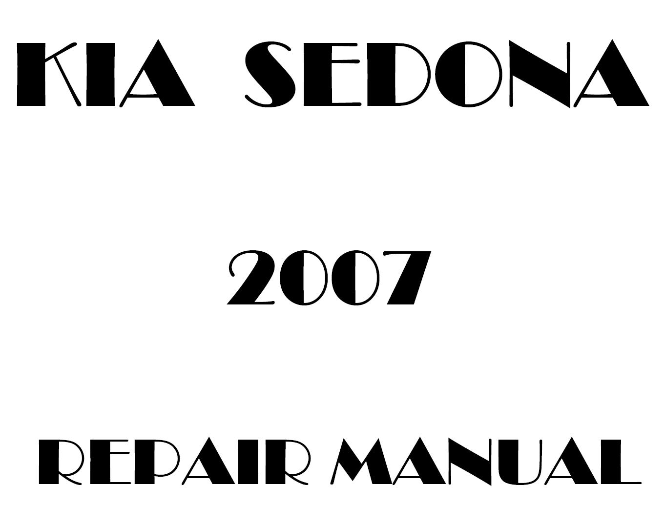2007 Kia Sedona repair manual