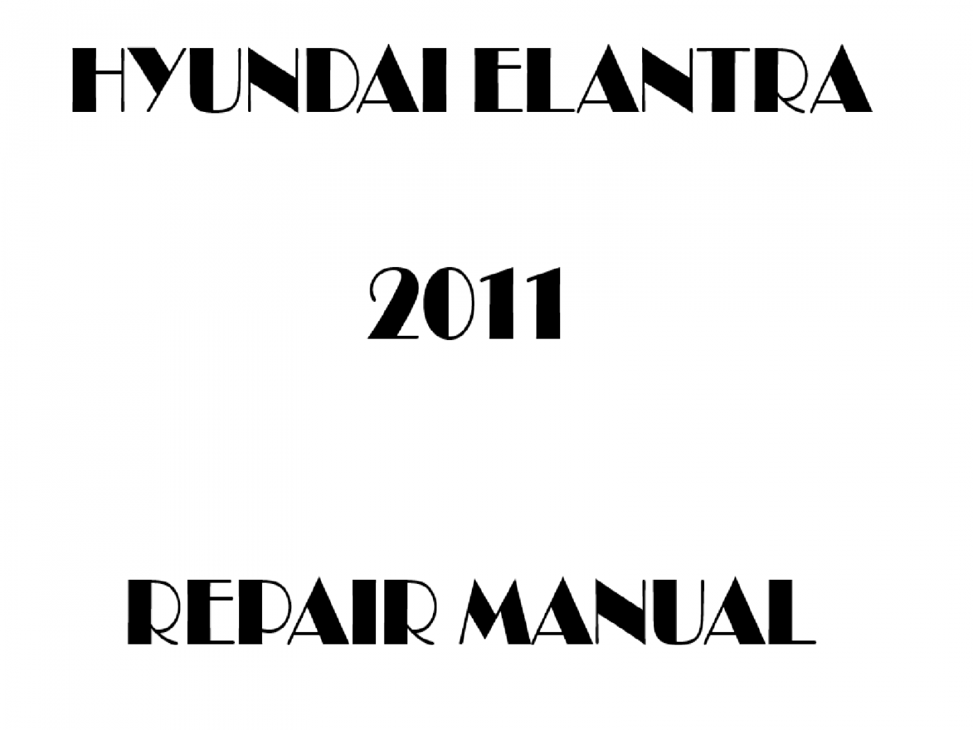 2011 Hyundai Elantra repair manual