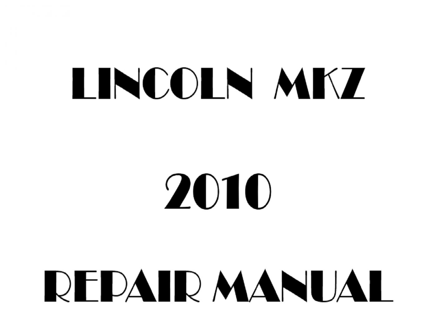 2010 Lincoln MKZ repair manual
