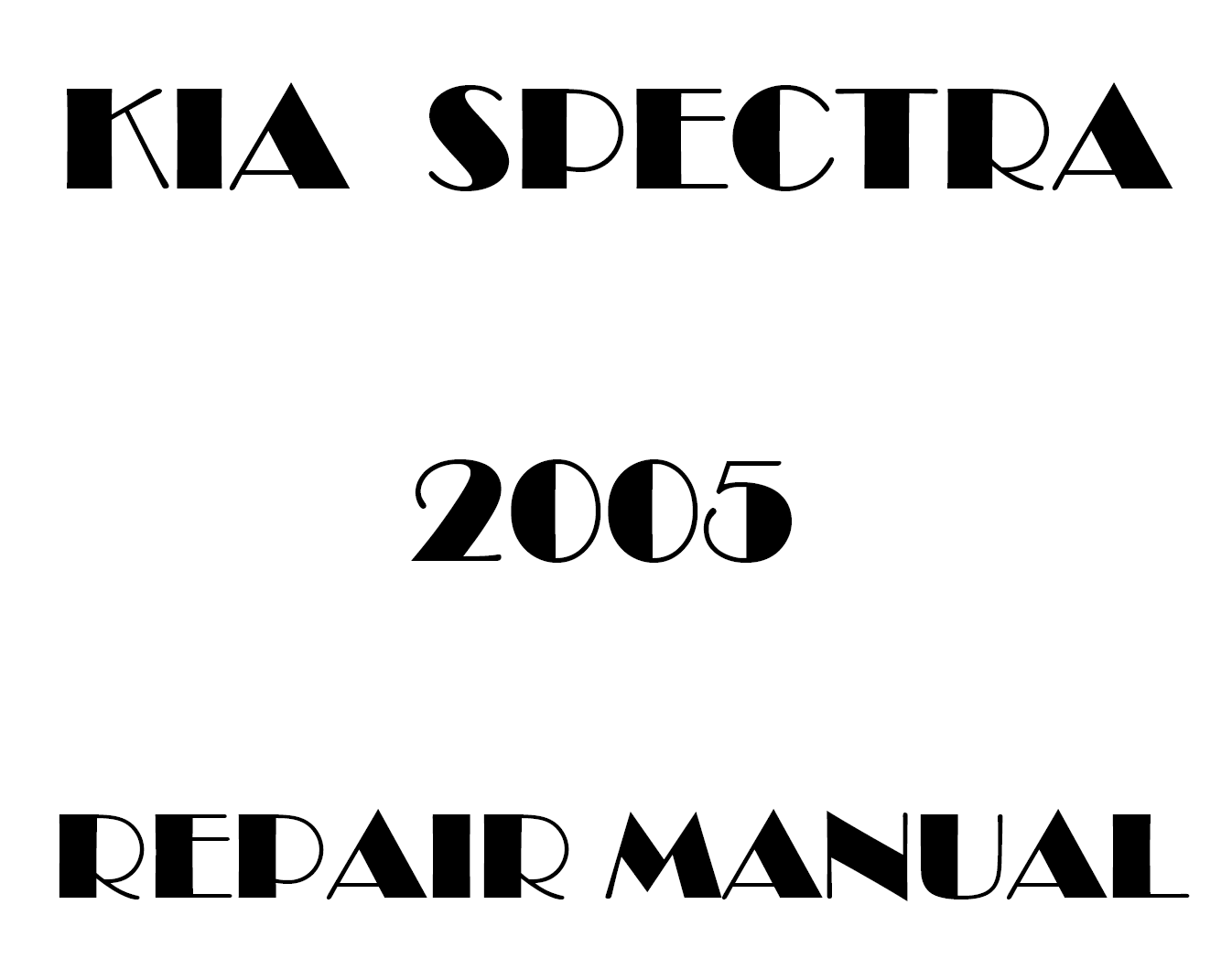 2005 Kia Spectra repair manual