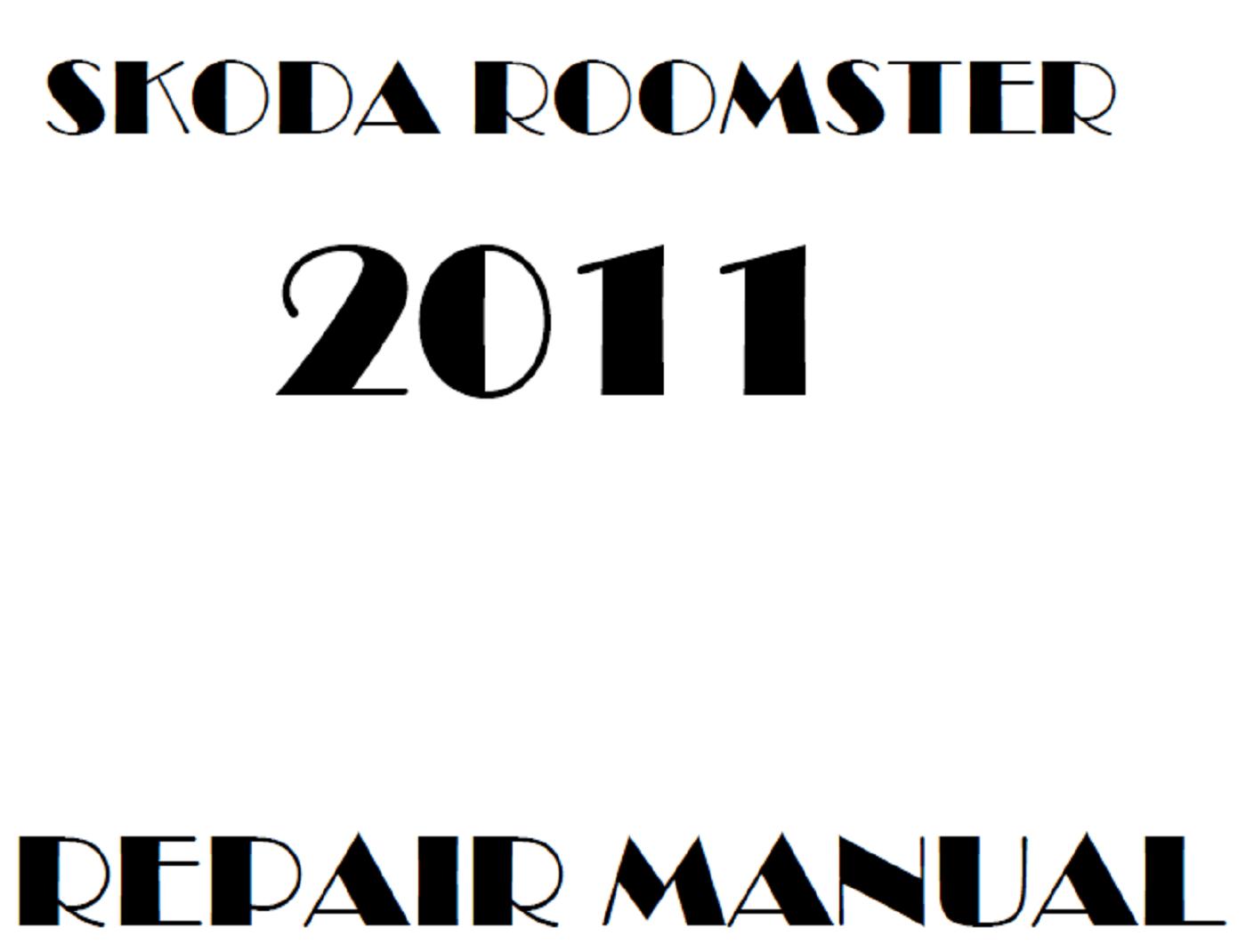 2011 Skoda Roomster repair manual