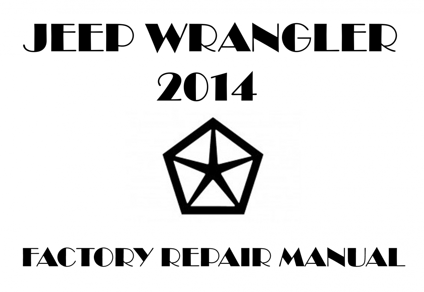 2014 Jeep Wrangler repair manual