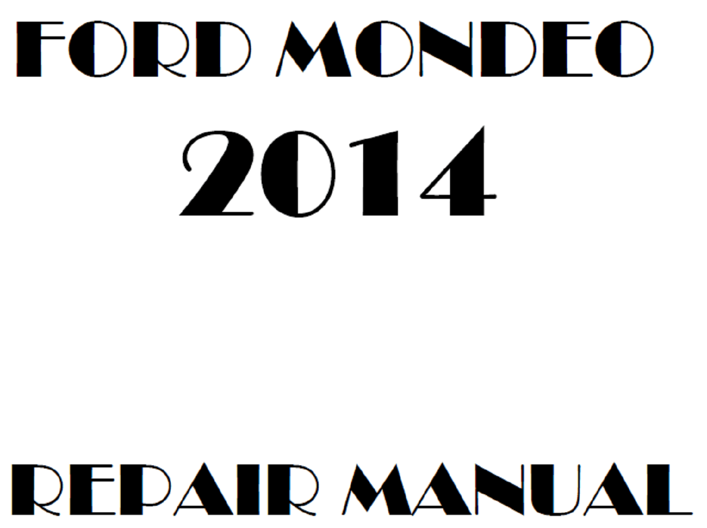 2014 Ford Mondeo repair manual