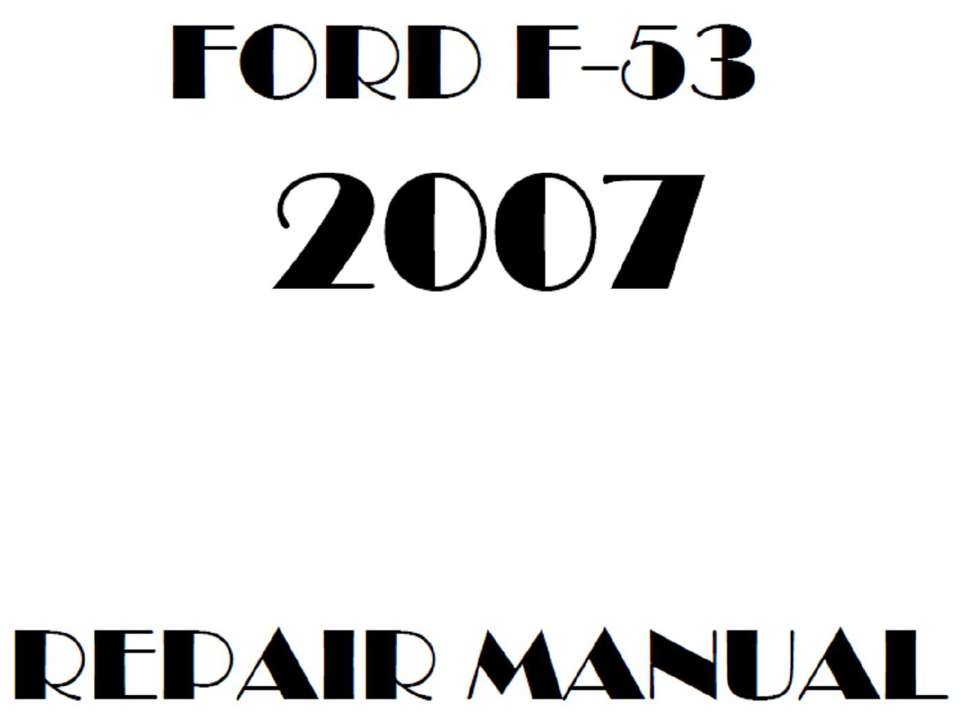 2007 Ford F53 repair manual